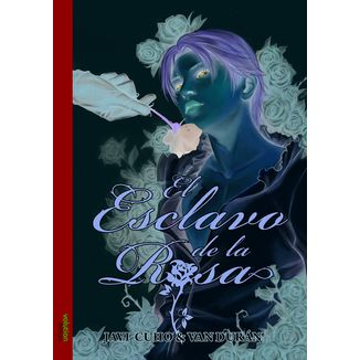 El Esclavo de la Rosa #01