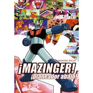 ¡Mazinger! ¡Planeador Abajo! (Spanish)