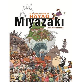 El Mundo Invisible de Hayao Miyazaki Dolmen Editorial