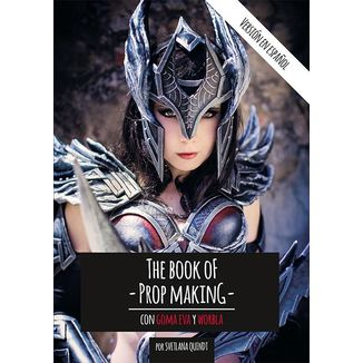 The Book of Prop Making (Spanish version)