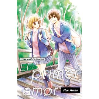 Piña, pastel o tiramisú: El Primer Amor Manga Oficial Fandogamia Editorial (spanish)