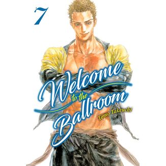 Welcome to the Ballroom #07 Manga Oficial Milky Way Ediciones