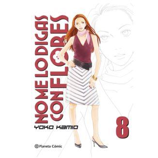 No me lo digas con Flores KANZENBAN #08 Manga Oficial Planeta Comic