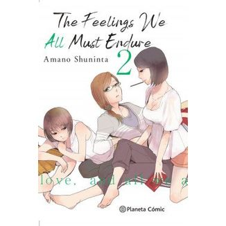 The Feelings We All Must Endure #02 Manga Planeta Cómic