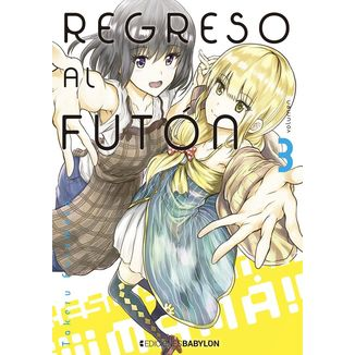 Regreso al Futon #03 Manga Oficial Ediciones Babylon (spanish)