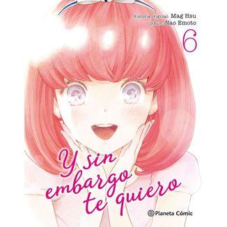 Y sin embargo te quiero #06 Manga Oficial Planeta Comic