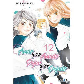 Amar y ser amado, dejar y ser dejado #12 (spanish) Manga Oficial Ivrea