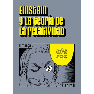 Einstein y la Teoría de la Relatividad (Spanish)