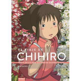 El Viaje de Chihiro Nada de lo que sucede se olvida jamás Diabolo ediciones