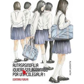 Autasasinofilia Quiero ser asesinado por una colegiala! #01 (Spanish)