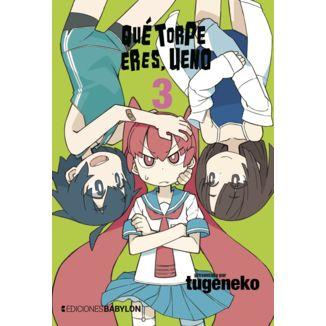 Qué torpe eres, Ueno #03 Manga Oficial Ediciones Babylon