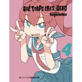 Qué torpe eres, Ueno #04 Manga Oficial Ediciones Babylon