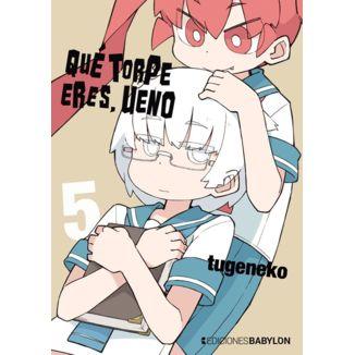 Que torpe eres Ueno #05 Manga Oficial Ediciones Babylon (English)