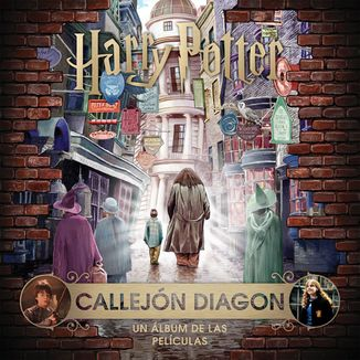 J. K. Rowling's Wizarding World: Harry Potter Callejón Diagon Un álbum de las películas