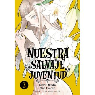Nuestra Salvaje Juventud #03 Manga Oficial Milky Way Ediciones (spanish)