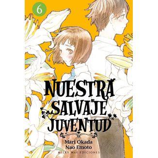 Nuestra Salvaje Juventud #06 Manga Oficial Milky Way Ediciones (spanish)