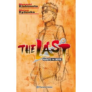 The Last: Naruto The Movie (novela) Oficial Planeta Comic (spanish)