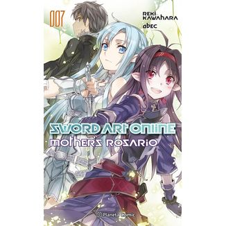 Sword Art Online Mother's Rosario #07 (Novela) Oficial Planeta Comic