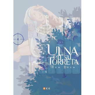 Ulna en su torreta #04 (Spanish) Manga Oficial ECC Ediciones