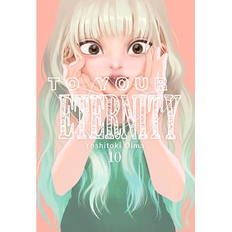 To your Eternity #10 (Spanish) Manga Oficial Milky Way Ediciones